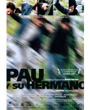 Imagen película PAU I EL SEU GERMA (PAU Y SU HERMANO)
