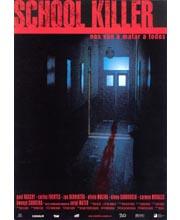 Imagen poster cartel película SCHOOL KILLER