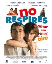 Imagen película NO RESPIRES (EL AMOR ESTÁ EN EL AIRE)