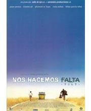 Imagen poster cartel película NOS HACEMOS FALTA -TILT-