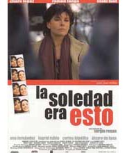 Imagen poster cartel película LA SOLEDAD ERA ESTO